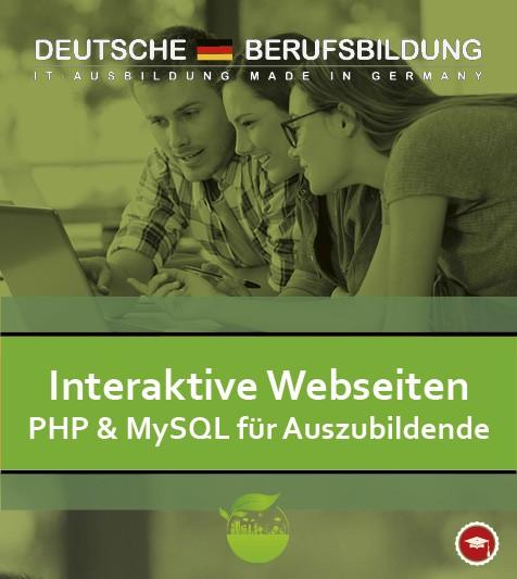 Interaktive Aebseiten mit PHP & MySQL für Auszubildende