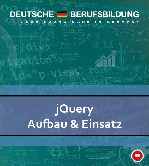 jQuery Aufbau und Einsatz