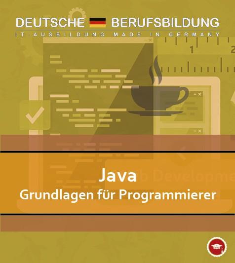 Java Grundlagen für Programmierer
