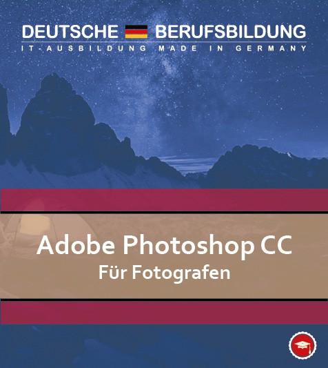 Adobe Photoshop CC für Fotografen