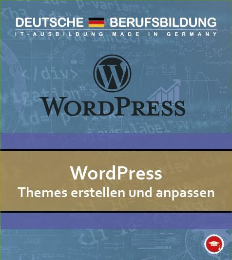 WordPress Themes erstellen und anpassen