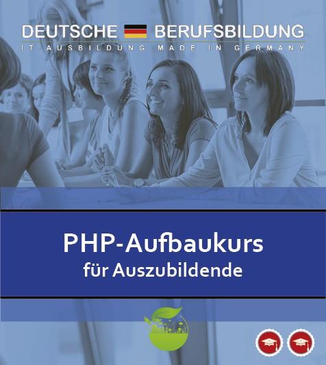 PHP Aufbaukurs für Auszubildende