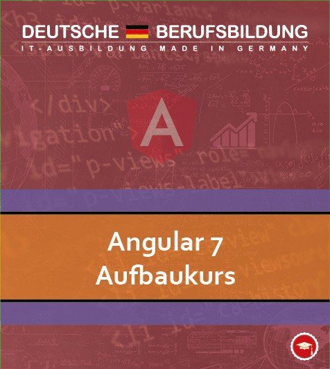 Angular 7 Fortgeschrittene Techniken