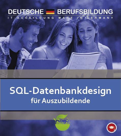 SQL-Datenbankdesign für Auszubildende